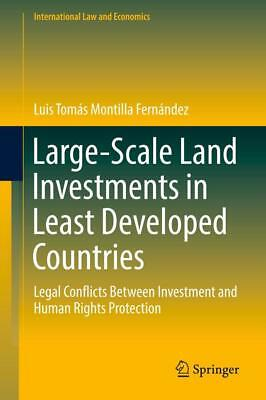 Large-Scale Land Investments in Least Developed Countries - 9783319652795