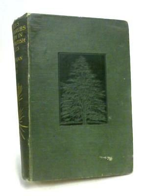 Trees and Shrubs Hardy in the British Isles W.J. Bean 1919 Book 64209