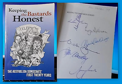 Keeping the Bastards Honest Aust Democrats First 20 Yrs RARE SIGNATURES🔴50% OFF