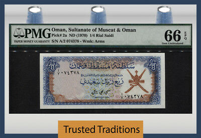 TT PK 2a ND (1970) OMAN SULTANATE OF MUSCAT & OMAN 1/4 RIAL PMG 66 EPQ GEM UNC!