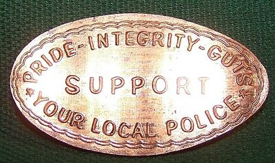 LID-2: Elongated cent : PRIDE-INTEGRITY-GUTS / SUPPORT / YOUR LOCAL POLICE