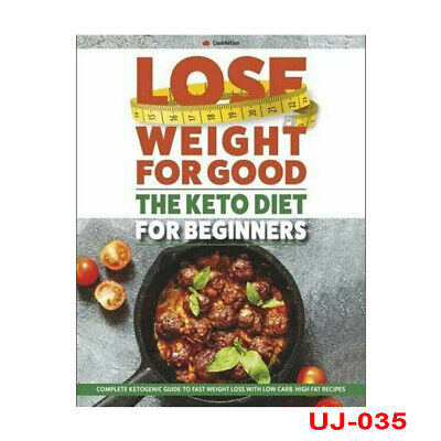 The Keto Diet for Beginners Complete Ketogenic guide to fast weight loss New