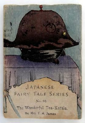 JAPANESE BOOK FAIRY TALE SERIES No. 16 THE WONDERFUL TEA KETTLE, HASEGAWA 1890s