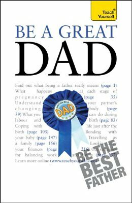 Be a Great Dad (Teach Yourself),Andrew Watson