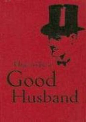 How to be a Good Husband by Bodleian Library | Hardcover Book | 9781851243761 |