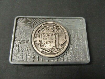 SOAR the Better Life Coin on Pewter Belt Buckle 1980's     c2