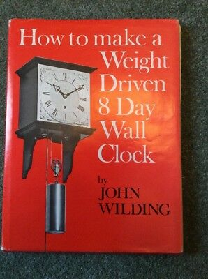 How To Make A Weight Driven 8 Day Wall Clock. Horology.