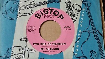 45 RPM Del Shannon BIG TOP 3143 Two kinds Of Teardrops / Kelly  M-