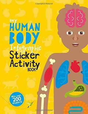 The Human Body (My Infographic Sticker Activity Book) by Dearden, Jo | Paperback