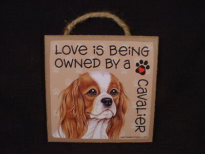 OWNED BY A CAVALIER Dog Love SIGN hanging Easel Stand WOOD wall PLAQUE puppy NEW