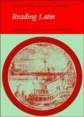 Reading Latin: Grammar, Vocabulary and Exercises by Jones, Peter V. Paperback