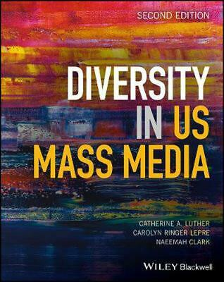 Diversity in U.s. Mass Media by Catherine A. Luther Paperback Book Free Shipping
