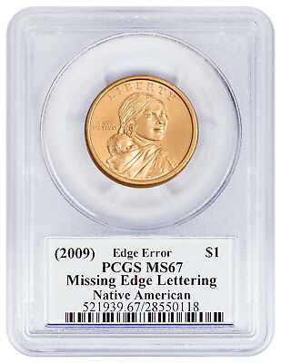 (2009)-(D) Sacagawea Dollar Mint Error Missing Edge Let. PCGS MS67 Moy SKU51947