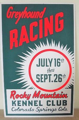 Vintage 1950's Rocky Mountain KENNEL CLUB Greyhound Dog RACING Colorado Sign
