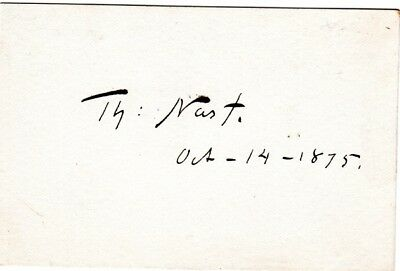 Thomas Nast, political and editorial cartoonist, hand signed card, 1875, Tweed