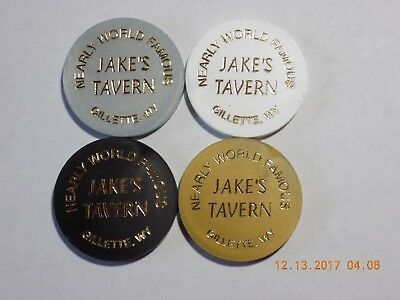 Token Set of 4 - NEARLY WORLD FAMOUS / JAKE'S TAVERN - Gillette, Wyoming