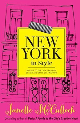 New York in Style: A Guide to the City's Fashion, Design a... | Buch | gebraucht