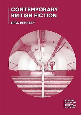 Contemporary British Fiction by Nick Bentley Paperback Book Free Shipping!