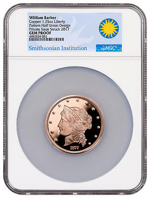 (2017) Smithsonian - W. Barber 1877 $50 Half-Union Copper NGC GEM Proof SKU50969