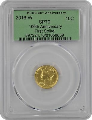 2016-W 100th Ann. Gold Mercury Dime First Strike Old Green Holder SP70 PCGS