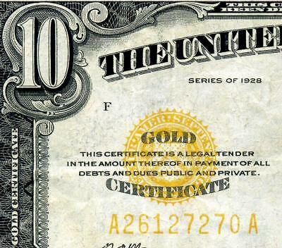 HGR FRIDAY 1928 $10 ((Gold Certificate)) AWESOME GRADE
