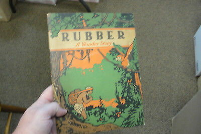 Rare Antique Childrens Book Magazine RUBBER - A Wonder Story 1919 US Rubber Co.