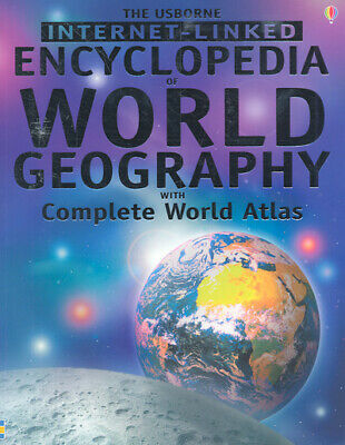 The Usborne Internet-linked encyclopedia of world geography with complete world