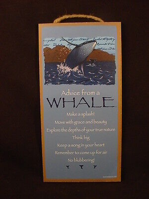 ADVICE FROM A WHALE wood INSPIRATIONAL SIGN wall NOVELTY PLAQUE Sea Ocean animal