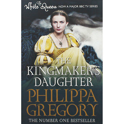 The Kingmakers Daughter by Philippa Gregory (Paperback), Fiction Books, New
