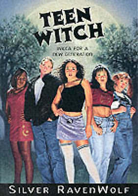 Teen Witch: Wicca for a New Generation by Silver RavenWolf   Paperback Book   97