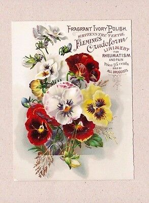 IVORY TOOTH POLISH & FLEMINGS CRUDOFORM LINIMENT Victorian Trade Card PANSIES