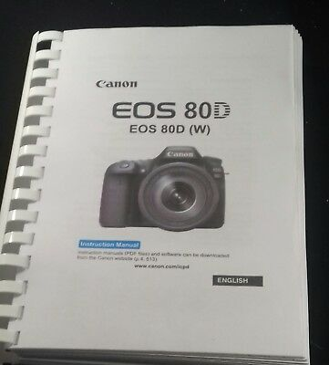 Canon Eos 80D Camera Printed User Manual Guide Handbook 526 Pages A5