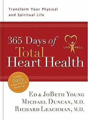 365 Days of Total Heart Health: Transform Your Physical and Spiritual Life,JoB
