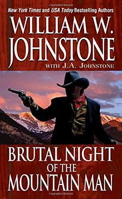 Brutal Night of the Mountain Man by William W. Johnstone   Mass Market Paperback