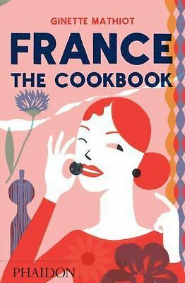 France: The Cookbook Mathiot, Ginette VeryGood