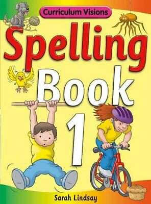 Spelling Book 1: for Year 1 (Curriculum Visions S... by Lindsay, Sarah Paperback