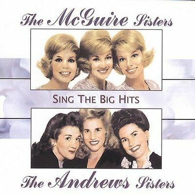 The McGuire Sisters, The Andrews Sisters : Sing The Big Hits CD