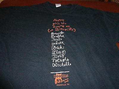 HOOTERS Girls Who Dumped Me Knoxville  Black T-shirt Sz XL 100% Cotton RARE  F6