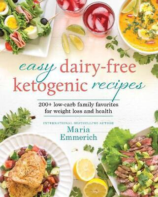 Easy Dairy-free Keto by Maria Emmerich Paperback Book