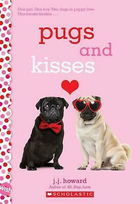 Pugs and Kisses by J.J. Howard Paperback Book Free Shipping!
