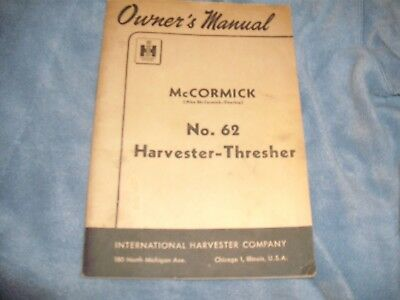 McCormick No. 62 Harvester-Thresher Owner's Manual International Harvester 1949