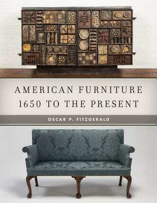 American Furniture: 1650 to the Present by Oscar P. Fitzgerald Hardcover Book Fr
