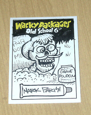2017 Topps Wacky Packages Old School 6 OS6 sketch card Mark Parisi GRAVE POUPON
