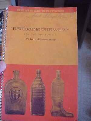 1965 REDIGGING THE WEST  Bottle book by LYNN BLUMENSTEIN