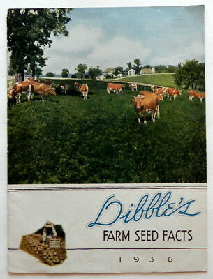 1936 Dibble's Farm Seed Facts Agricultural Seed Color Catalog Honeoye Falls Ny