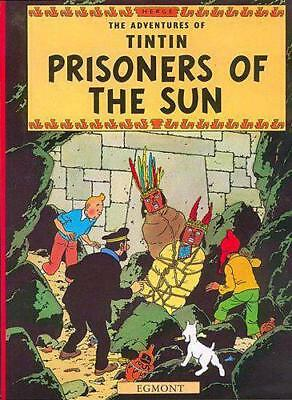 Prisoners of the Sun (Adventures of Tintin) by Herge | Paperback Book | 97814052