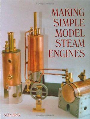 Making Simple Model Steam Engines by Stan Bray | Hardcover Book | 9781861267733