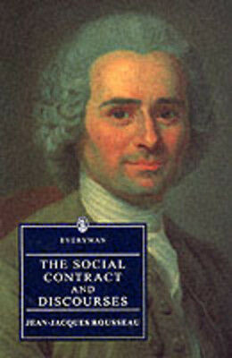 The Everyman library: The social contract: and, Discourses by Jean-Jacques
