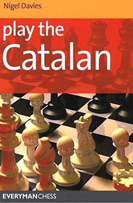 Play the Catalan (Everyman Chess Series) by Nigel Davies | Paperback Book | 9781