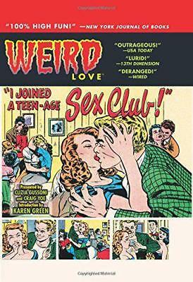 Weird Love: I Joined A Teen-Age Sex Club by Powell, Bob | Hardcover Book | 97816